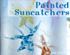 Painted Suncatchers ~ Creative Family Fun
