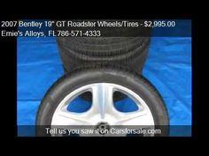 "2007 Bentley 19"" GT Roadster Wheels/Tires - for sale in Miami Fl 33054 http://www.oemcarwheels.com/inventory.aspx"