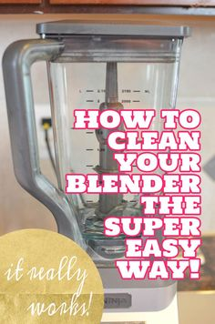 Here is the super easy way to clean a blender. You'll never need to hand wash it again!
