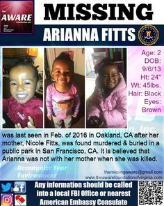 ARIANNA FITTS, 2 (soon to be 3), was last seen in February of 2016 and reported…