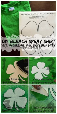 Patrick's Day Printable Bleach Spray Shirt & Free St. Patrick's Day Printable Bleach Spray Shirt, Diy Clothes Bleach, Bleach T Shirts, St. Patrick's Day Diy, Diy Tie Dye Shirts, Diy Shirt, Sant Patrick, Tie Dye Crafts, Appliques