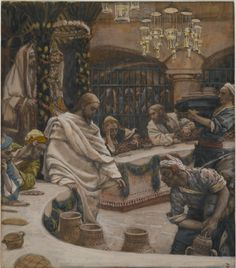 """Jesus told them,""""Fill the jars with water.""""So they filled them to the brim.Then he told them,""""Draw some out now and take it to the headwaiter.""""So they took it.(…)the headwaiter called the bridegroom and said to him,""""Everyone serves good wine first,and then when people have drunk freely,an inferior one;but you have kept the good wine until now."""" John 2:7-8,9b-10 // The Marriage at Cana  //1886-1894 //James Tissot // Brooklyn Museum // #Jesus #Christ #wine #party #wedding"""
