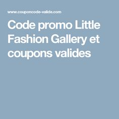Code promo Little Fashion Gallery et coupons valides