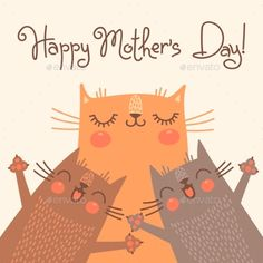 Buy Card for Mothers Day with Cats by Baksiabat on GraphicRiver. Sweet card for Mothers Day with cats. Mothers Day Pictures, Mothers Day Quotes, Mothers Day Crafts, Happy Children's Day, Happy Kids, Happy Mothers Day, Love Children Quotes, Mother's Day Gift Card, Mother Card