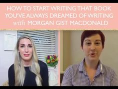 How To Start Writing That Book You've Always Dreamed of Writing with Mor...