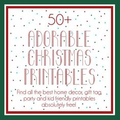 Over 50 amazing Christmas printables! From tags, to printables, to gift ideas to games, this list is the jackpot!
