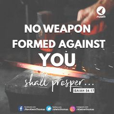 Isaiah 54:17 (NKJV) #dailybreath #ruah #ruahchurch #promiseverse #noweapon #formed #against