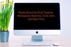 Weekly Round-Up #112: Creative Workspaces, Routine's, To-Do Lists and Down Time :  In this week's round-up we look at how you can get yourself into a productive routine, how to use Gmail Offline and how taking a break can actually make you more productive. :  https://www.flippingheck.com/weekly-round-up-112-creative-workspaces-routines-to-do-lists-and-down-time