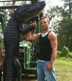 Jay PauL from Swamp People :) If I were 20 years younger I'd wrestle with him! Hahaha