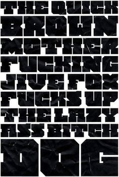 The Quick Brown Mother F***ing Jive Fox #typography #design