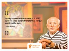 In the words of famous artist, Pablo Picasso, 'Some painters transform the sun into a yellow spot, others transform a yellow spot into the sun.' The meaning behind these words of the artist comes forth effectively as a means of describing the difference in perspectives of various artists and how they utilise the same resources to create widely different objects of work.