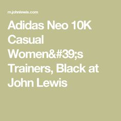Adidas Neo 10K Casual Women's Trainers, Black at John Lewis