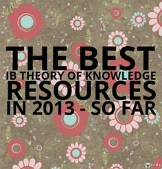 The Best Theory Of Knowledge Resources In 2013 – So Far