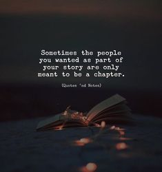 Sometimes the people you wanted as part of your story are only meant to be a chapter. via (http://ift.tt/2DhLdIL)