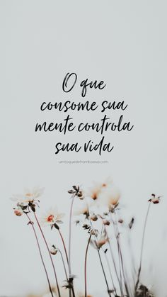 wallpaper frases O que consome sua ment - wallpaper Motivational Phrases, Inspirational Quotes, Portuguese Quotes, Wonderful Day, Social Trends, Story Instagram, Tumblr Wallpaper, Wallpaper Samsung, Statements