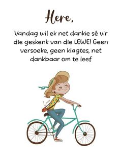Goeie More, Afrikaans Quotes, Special Quotes, I Am Grateful, Dear God, Faith In God, Good Morning, Bible Verses, Believe
