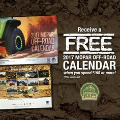 If you place an order with us equalling $150 (or more) we'll send you a FREE 2017 Mopar calendar! It's as simple as that.  Start shopping: JustForJeeps.com