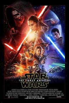 The Official Star Wars: The Force Awakens Poster Is Indisputably Epic