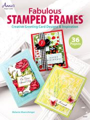General Paper Crafts - Fabulous Stamped Frames