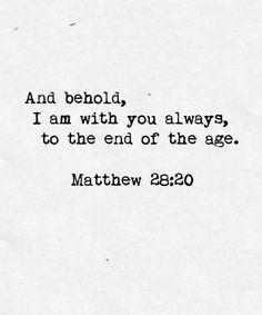 Matthew 28:20 christdaily.tumblr.com