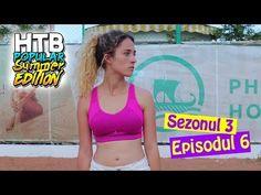 CHIAR A FACUT ASTA?! | S3 EP6 | HTBP SUMMER EDITION - YouTube