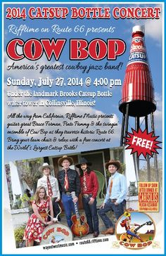 2014  Catsup Bottle Concert Free concerts Sunday, under the World's Largest Catsup Bottle and at Carisilos
