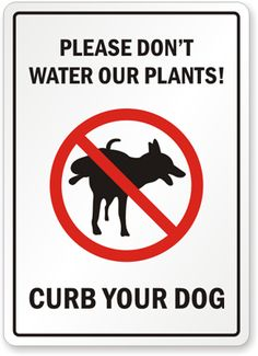 1000 Images About Dog Poop Signs For Tristan On Pinterest