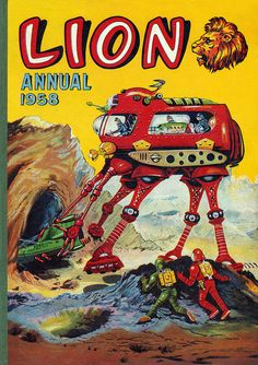 Lion Annual 1958. comic book cover art pulp retro futurism back to the future tomorrow tomorrowland space planet age sci-fi airship steampunk dieselpunk alien aliens martian martians BEMs BEM's