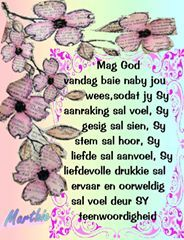My gebed vir Afrikaanse Quotes, Goeie More, The Secret Book, Good Morning Messages, Morning Wish, My Dear Friend, Inspirational Message, God Is Good, Gods Love