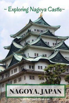 Exploring Nagoya Castle in Japan