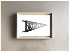 Explore pennant flag banner print 5x7 8x10 A4 | Nursery Kids Room Wall Art Woodland Adventure Black and White Monochrome Custom by littlempapergoods on Etsy https://www.etsy.com/uk/listing/466922358/explore-pennant-flag-banner-print-5x7