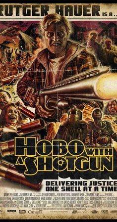 #HoboWithAShotgun  Directed by Jason Eisener.  With Rutger Hauer, Pasha Ebrahimi, Robb Wells, Brian Downey. A homeless vigilante blows away crooked cops, pedophile Santas, and other scumbags with his trusty pump-action shotgun.