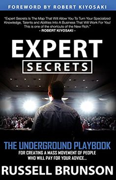 cool Amazon Books - Expert Secrets: The Underground Playbook for Finding Your Message, Building a Tribe, and Changing the World