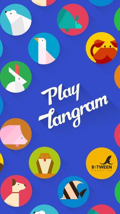 PLAY TANGRAM_____ Play Tangram consists of two types: Nature and Toys Check out the movement of each symbol in animation while solving puzzles and learning words. This game will entertain your children while learning the basic concepts of the parts and the whole of shapes.