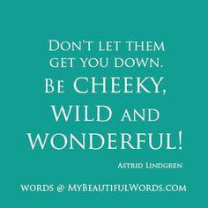 Astrid Lindgren, a hero of mine!