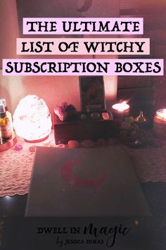 The Ultimate List of Witchy Subscription Boxes for 2019 A witchy subscription box is one of the best and easiest ways in my opinion to collect spiritual tools and try out new products without having to leave your house. In this post I'm sharing Eclectic Witch, Wicca Witchcraft, Pagan Witch, Magic Spells, Easy Spells, Wiccan Magic, Practical Magic, Book Of Shadows, New Age