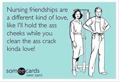 I love the nurses I work with :-)
