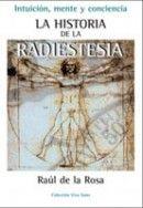 La historia de la radiestesia