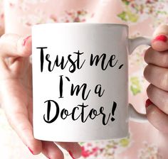 trust me im a doctor mug