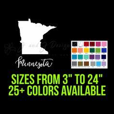 State of Minnesota Vinyl Decal Nebraska State, Indiana State, State Of Michigan, Custom Car Vinyl Decals, Transfer Tape, 50 States, Laptop Decal, 6 Years, Minnesota