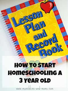 How to Start Homeschooling a 3 Year Old by Munchkins and Moms