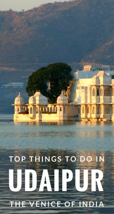 One of the top must see destinations in India, you won't want to miss Udaipur. From the lake palace to what to eat and more, here's my full travel guide with things to see and do in Udaipur!