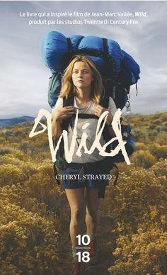 Wild / CHERYL STRAYED - Ancienne toxicomane ayant vécu la disparition précoce de sa mère et une séparation compliquée, Cheryl a décidé de parcourir seule le chemin des crêtes du Pacifique, long de 1.700 km et réputé difficile.