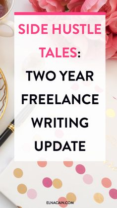 Side Hustle Tales: Approaching the 2 Year Mark in Freelance Writing – I've freelance writing for almost two years now. Here's my business update on how that's going for me.