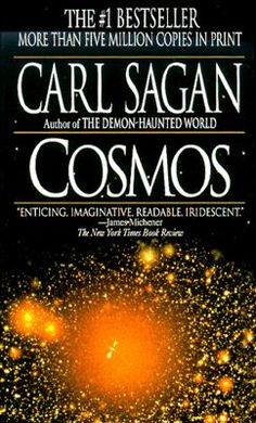 The cosmos is all that is or ever was or ever will be.