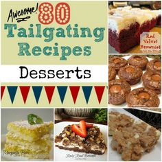 80 Awesome Tailgating Recipes Desserts - Call Me PMc