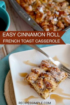 Easy and delicious Cinnamon Roll French Toast Casserole is the perfect combination of flavors. Cinnamon Roll French Toast, French Toast Bake, French Toast Casserole, Pillsbury Cinnamon Rolls, Cinnamon Roll Casserole, How To Make Breakfast, Breakfast Recipes, Brunch, Yummy Food