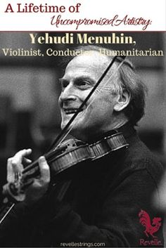 More than just an incredible talent, this artist, pedagogue, and patron exemplifies a life spent adhering to convictions of uncompromising excellence. http://www.connollymusic.com/revelle/blog/a-lifetime-of-uncompromising-artistry-yehudi-menuhin-violinist-conductor-humanitarian @revellestrings