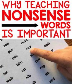 The importance of teaching nonsense words.