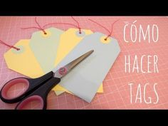 Como hacer TAGS. MUY FÁCIL. Tutorial de Scrapbooking - YouTube